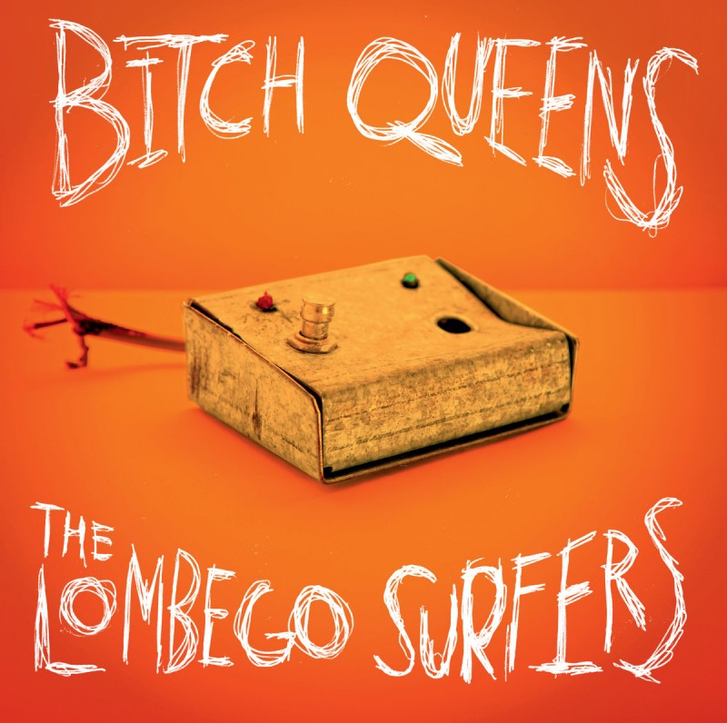 Bitch Queens / Lombego Surfers - Split Single