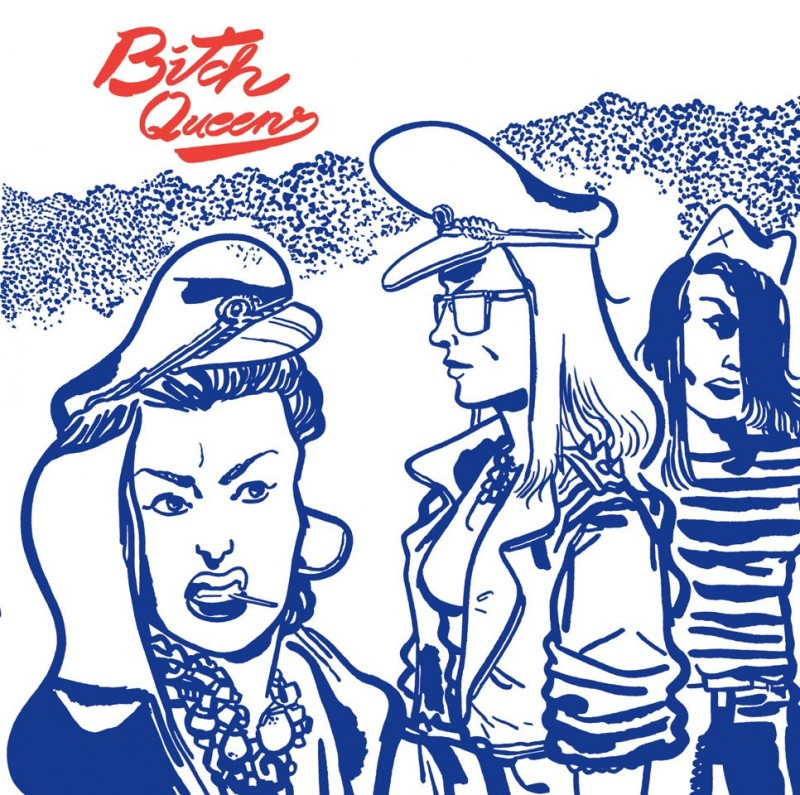Bitch Queens / Delilahs'77 - Split Single