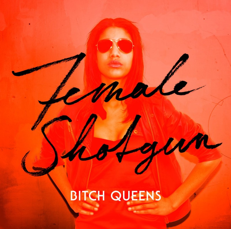 Bitch Queens - Female Shotgun