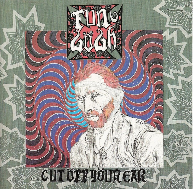 Fun Gögh - Cut Off Your Ear